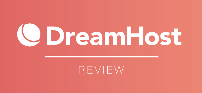 DreamHost Review 2021 | The Cost-Effective Hosting Provider