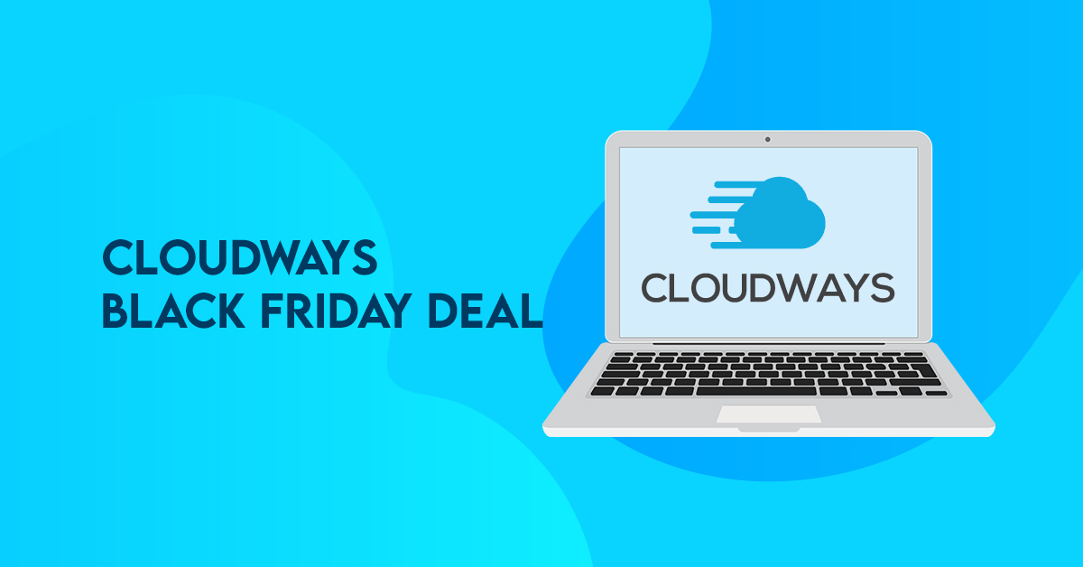 Cloudways Black Friday Deal