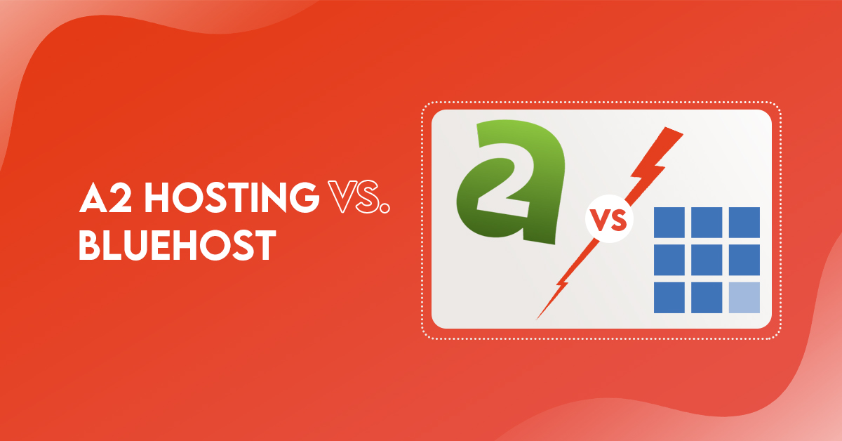 A2 Hosting vs Bluehost