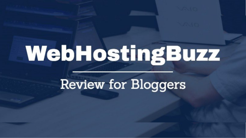 WebHostingBuzz Review 2021 – What You Need to Know